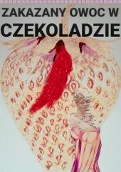 Okładka książki Zakazany owoc w czekoladzie Kamila Mikruta