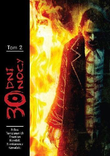Okładka książki 30 Dni Nocy- Tom 2 Piotr Kowalski,Steve Niles,Bill Sienkiewicz,Ben Templesmith