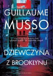 Okładka książki Dziewczyna z Brooklynu Guillaume Musso