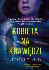 Okładka książki Kobieta na krawędzi Samantha M. Bailey