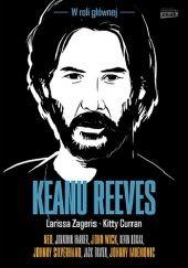 Okładka książki Keanu Reeves. W roli głównej