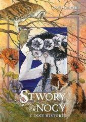 Okładka książki Stwory nocy i inne historie Neil Gaiman