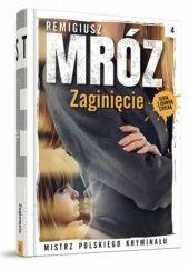 Okładka książki Zaginięcie Remigiusz Mróz