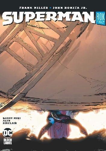 Okładka książki Superman. Rok pierwszy Frank Miller,John Romita Jr.