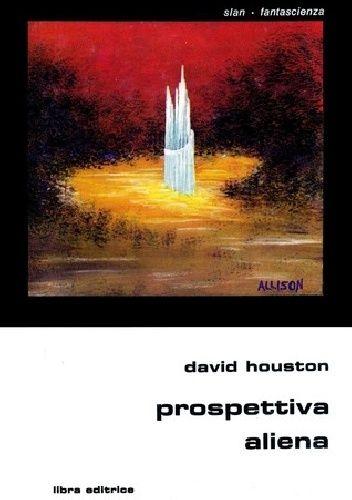 Okładka książki Prospettiva aliena David Houston
