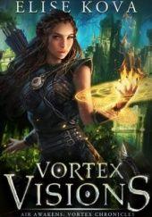 Okładka książki Vortex Visions Elise Kova