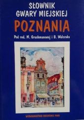 Okładka książki Słownik gwary miejskiej Poznania