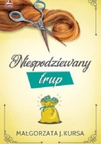 Okładka książki Niespodziewany trup Małgorzata J. Kursa