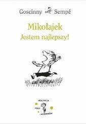 Okładka książki Mikołajek. Jestem najlepszy! Jean-Jacques Sempé,René Goscinny