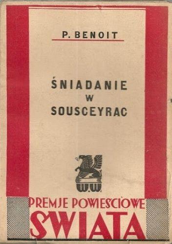 Okładka książki Śniadanie w Sousceyrac Pierre Benoit