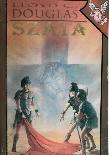 Okładka książki Szata Lloyd C. Douglas
