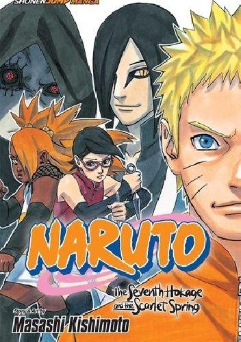 Okładka książki Naruto: The Seventh Hokage and the Scarlet Spring Masashi Kishimoto