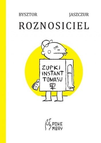 Okładka książki Roznosiciel Bysztor,Jaszczur