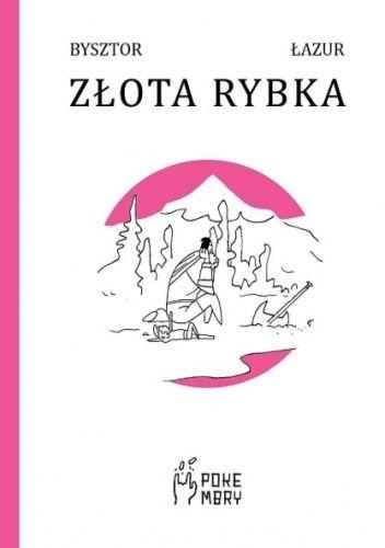 Okładka książki Złota rybka Bysztor,Łazur