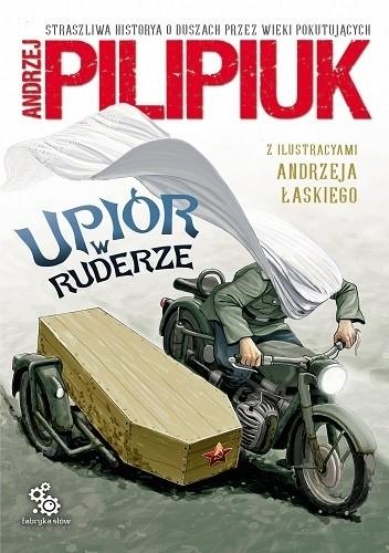 Okładka książki Upiór w ruderze Andrzej Pilipiuk