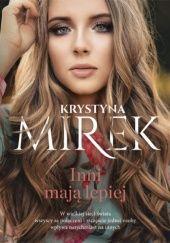 Okładka książki Inni mają lepiej Krystyna Mirek