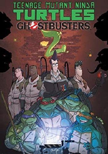 Okładka książki Teenage Mutant Ninja Turtles/Ghostbusters II Erik Burnham,Tom Waltz