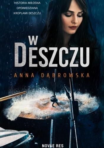 Okładka książki W deszczu Anna Dąbrowska