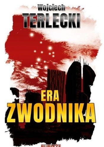 Okładka książki Era Zwodnika Wojciech Terlecki