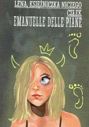 Okładka książki Lena, księżniczka niczego / Człek Emanuelle Delle Piane