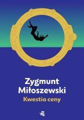 Okładka książki Kwestia ceny Zygmunt Miłoszewski