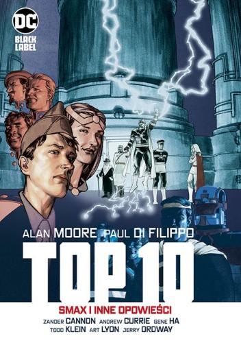 Okładka książki Top 10. Smax i inne opowieści Zander Cannon,Paul Di Filippo,Gene Ha,Alan Moore