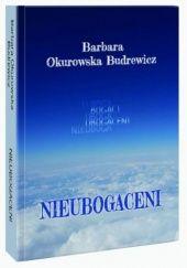 Okładka książki Nieubogaceni Barbara Okurowska Budrewicz