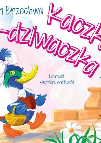 Okładka książki Kaczka dziwaczka Jan Brzechwa