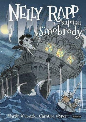 Okładka książki Nelly Rapp i kapitan Sinobrody Martin Widmark