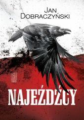 Okładka książki Najeźdźcy Jan Dobraczyński