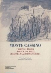 Okładka książki Monte Cassino. I kampania włoska 2. Korpusu Polskiego generała Władysława Andersa