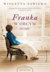 Okładka książki Franka. W obcym domu Wioletta Sawicka