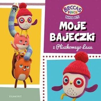 Okładka książki Moje bajeczki z Pliszkowego Lasu. Banda Beti Magda Stojicic