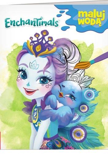 Okładka książki Enchantimals™. Maluj wodą praca zbiorowa