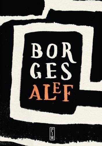Okładka książki Alef Jorge Luis Borges