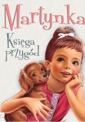 Okładka książki Martynka. Księga przygód