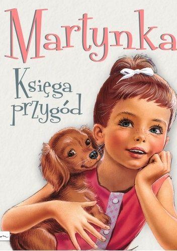 Okładka książki Martynka. Księga przygód Gilbert Delahaye