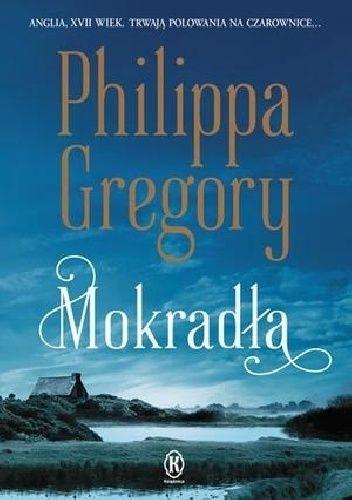 Okładka książki Mokradła Philippa Gregory