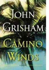 Okładka książki Camino Winds John Grisham