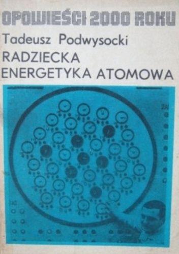Okładka książki Radziecka energetyka atomowa Tadeusz Podwysocki