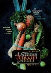 Okładka książki Roślinna kuchnia polska Ida Kulawik,Katarzyna Cichoń
