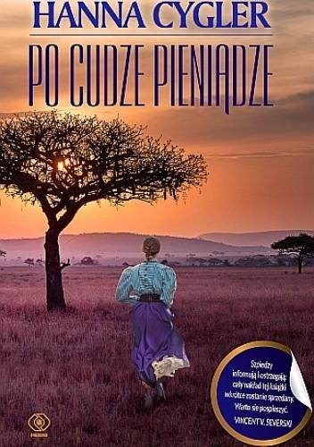 Okładka książki Po cudze pieniądze Hanna Cygler