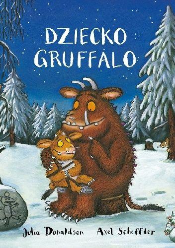 Okładka książki Dziecko Gruffalo Julia Donaldson