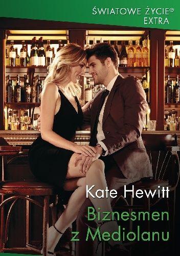 Okładka książki Biznesmen z Mediolanu Kate Hewitt