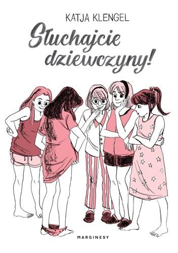 Okładka książki Słuchajcie dziewczyny! Katja Klengel