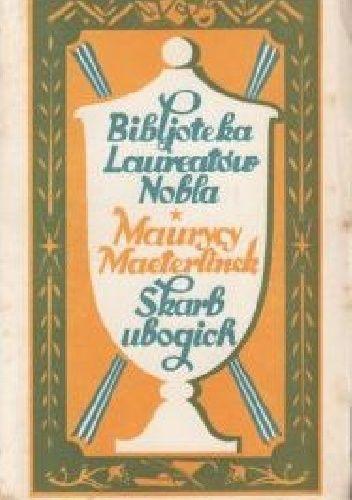 Okładka książki Skarb ubogich Maurice Maeterlinck