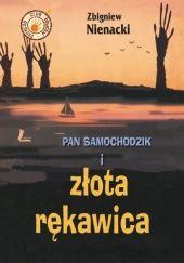 Okładka książki Pan Samochodzik i złota rękawica Zbigniew Nienacki