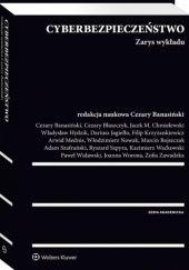 Okładka książki Cyberbezpieczeństwo. Zarys wykładu