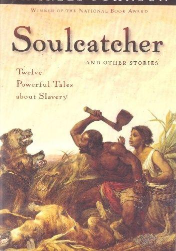 Okładka książki Soulcatcher and Other Stories Charles Richard Johnson