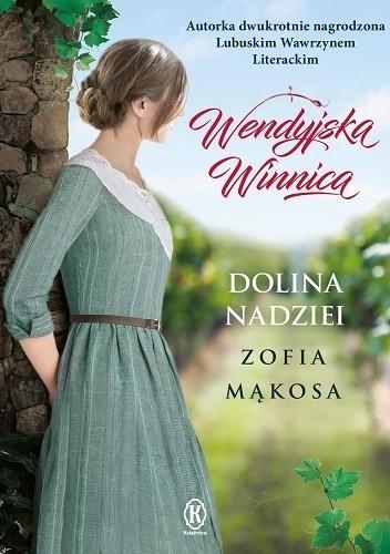 Okładka książki Dolina nadziei Zofia Mąkosa